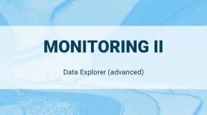 Data Explorer: Monitoring II (Advanced)
