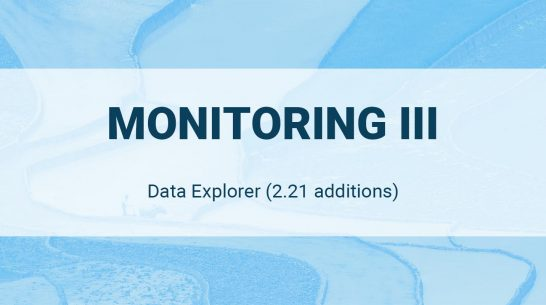 Data Explorer: Monitoring III (2.21 additions)