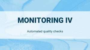 Read more about the article Automated Quality Checks: Monitoring IV