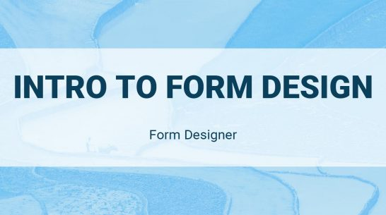 Form Designer: Intro to Form Design