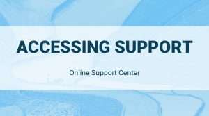 Online Support Center: Accessing Support
