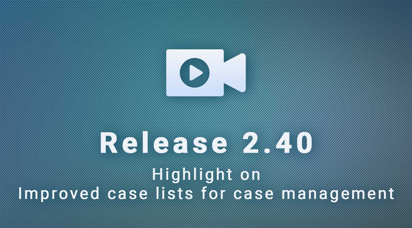 SurveyCTO 2.40 Release – Improved Case Lists for Case Management