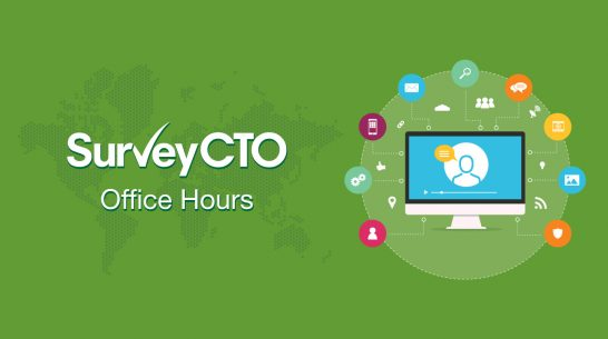 SurveyCTO Office Hours: Adapting global data collection projects in response to COVID-19