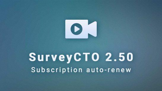 SurveyCTO 2.50: Subscription auto-renew settings