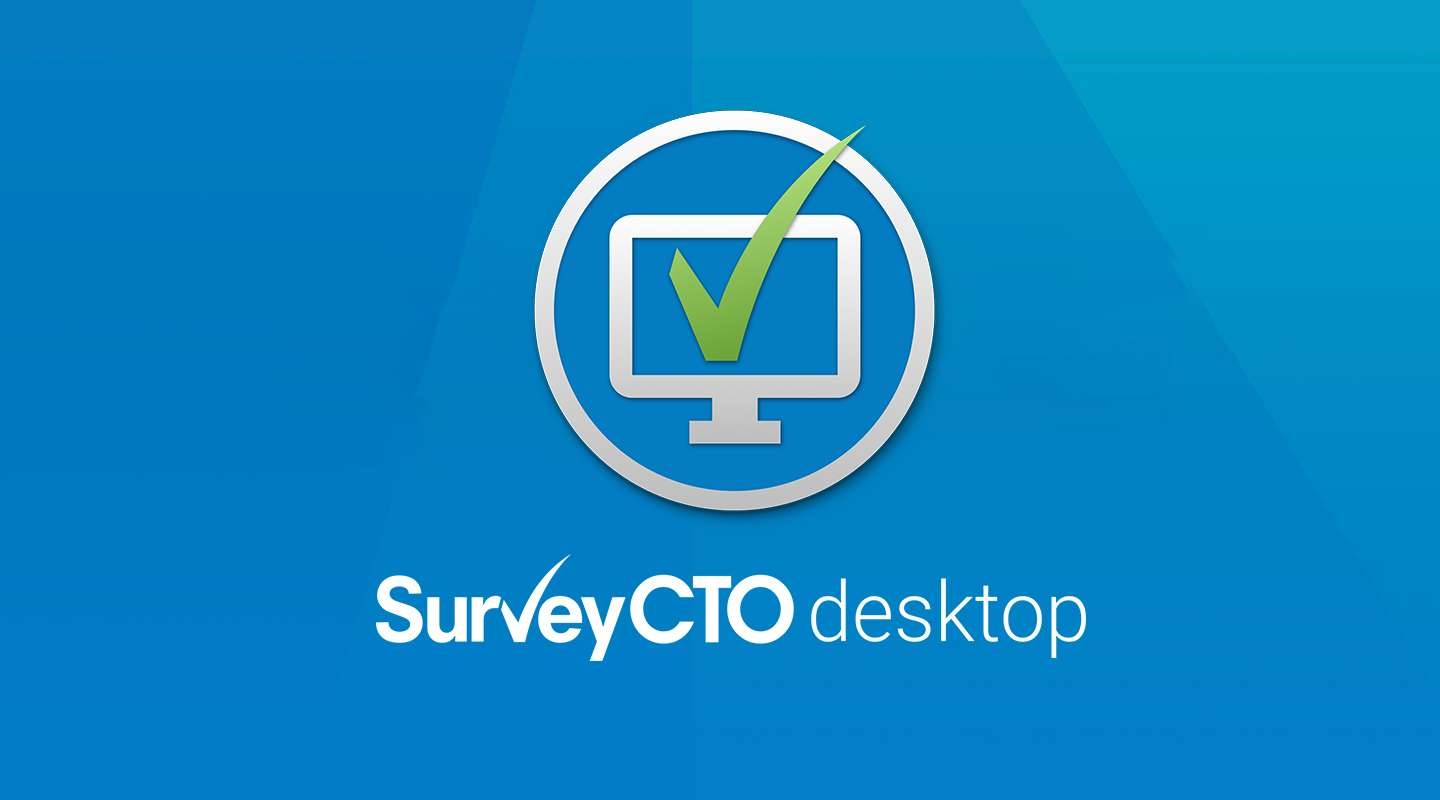 Watch and learn! 4 things you didn't know SurveyCTO Desktop can do!