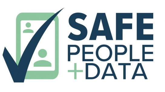 Our world is changing. Introducing the Safe People + Data Initiative