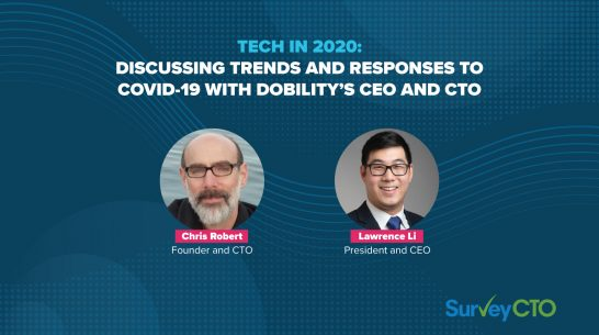 Tech in 2020: Discussing trends and responses to COVID-19 with Dobility's CEO and CTO