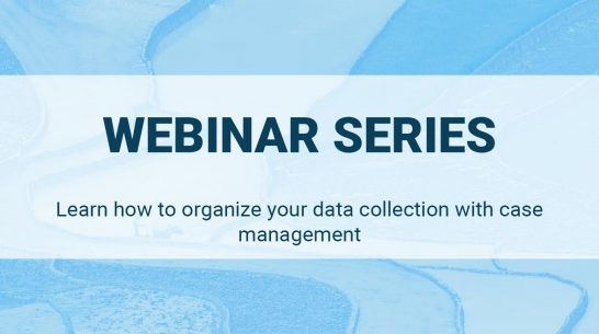 Learn how to organize your data collection with case management