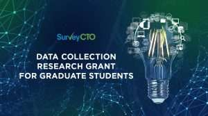 Read more about the article Announcing the SurveyCTO Data Collection Research Grant for graduate students