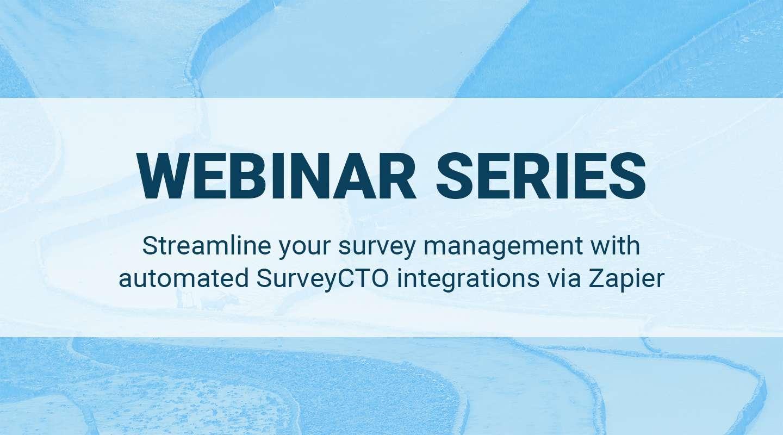 Streamline your survey management with automated SurveyCTO integrations via Zapier