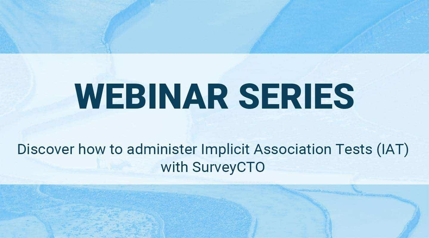 You are currently viewing Discover how to administer Implicit Association Tests (IAT) with SurveyCTO